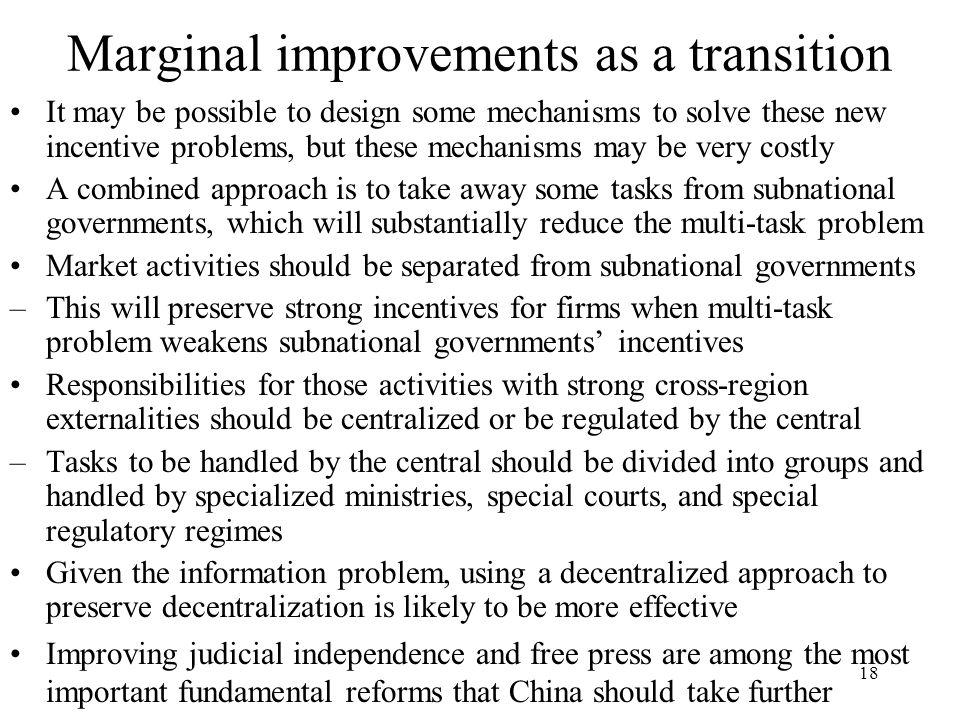 Marginal improvements as a transition