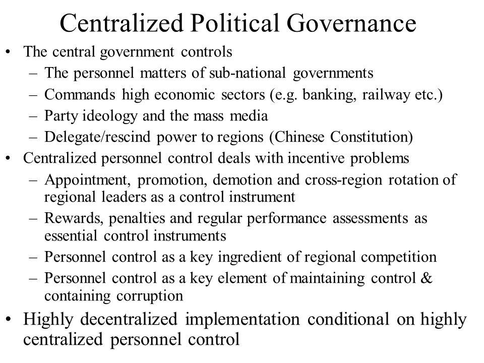 Centralized Political Governance