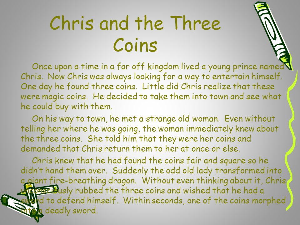 Chris and the Three Coins