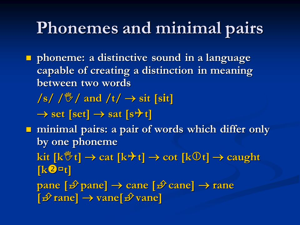 Phonemes and minimal pairs