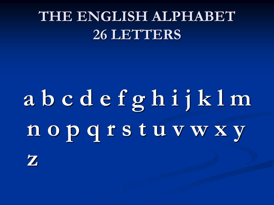 THE ENGLISH ALPHABET 26 LETTERS