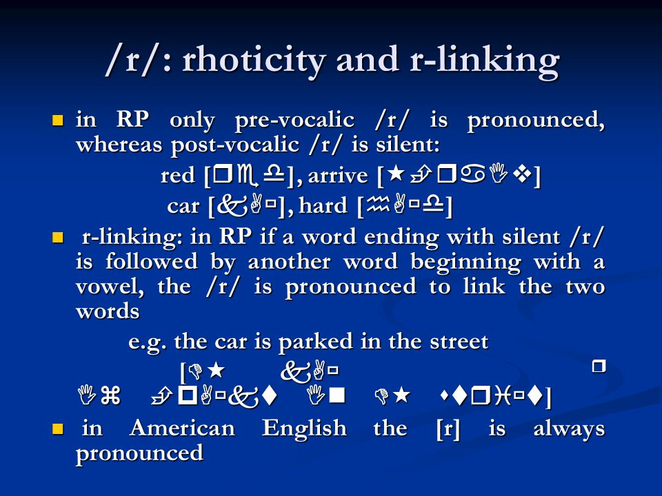 /r/: rhoticity and r-linking