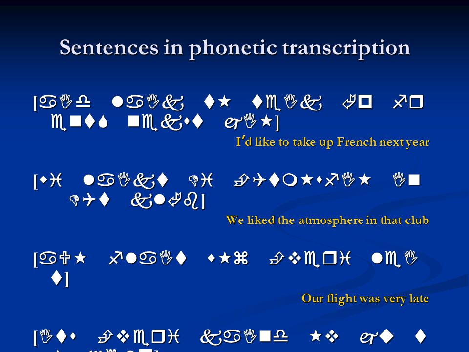 Sentences in phonetic transcription