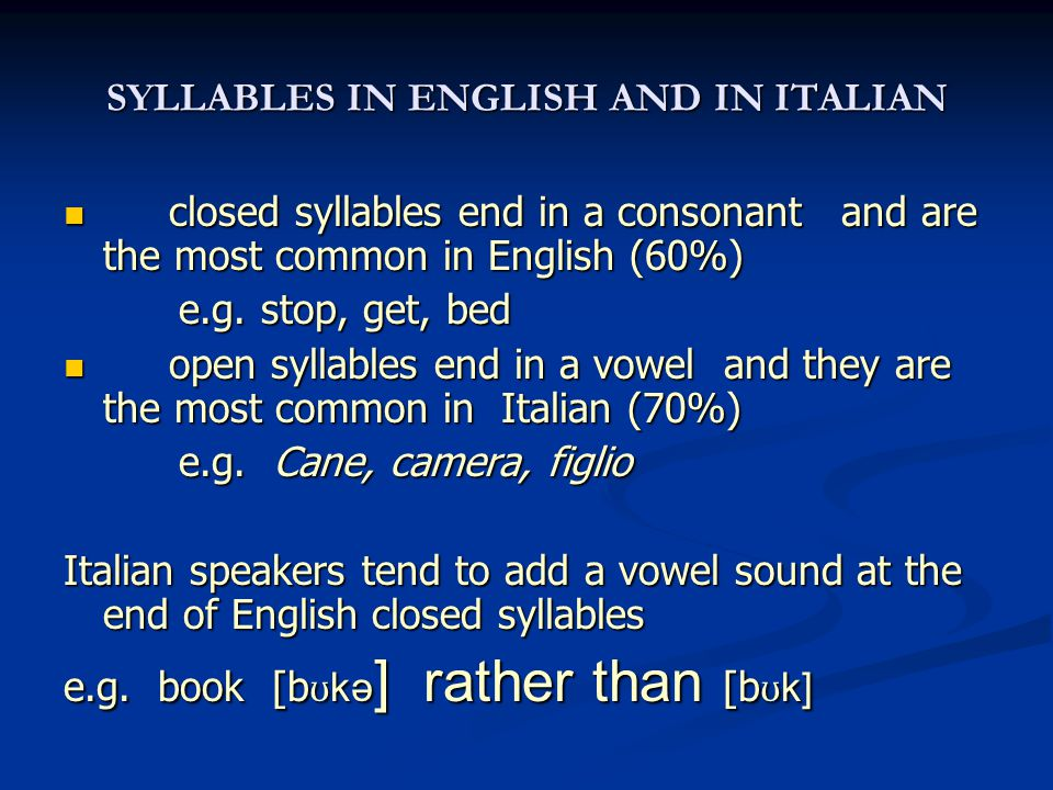 SYLLABLES IN ENGLISH AND IN ITALIAN