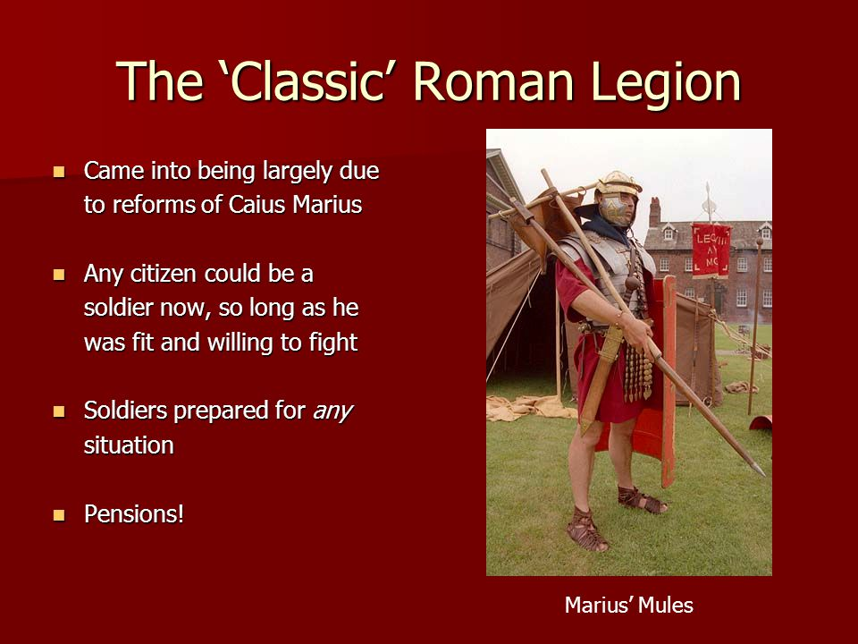 The 'Classic' Roman Legion