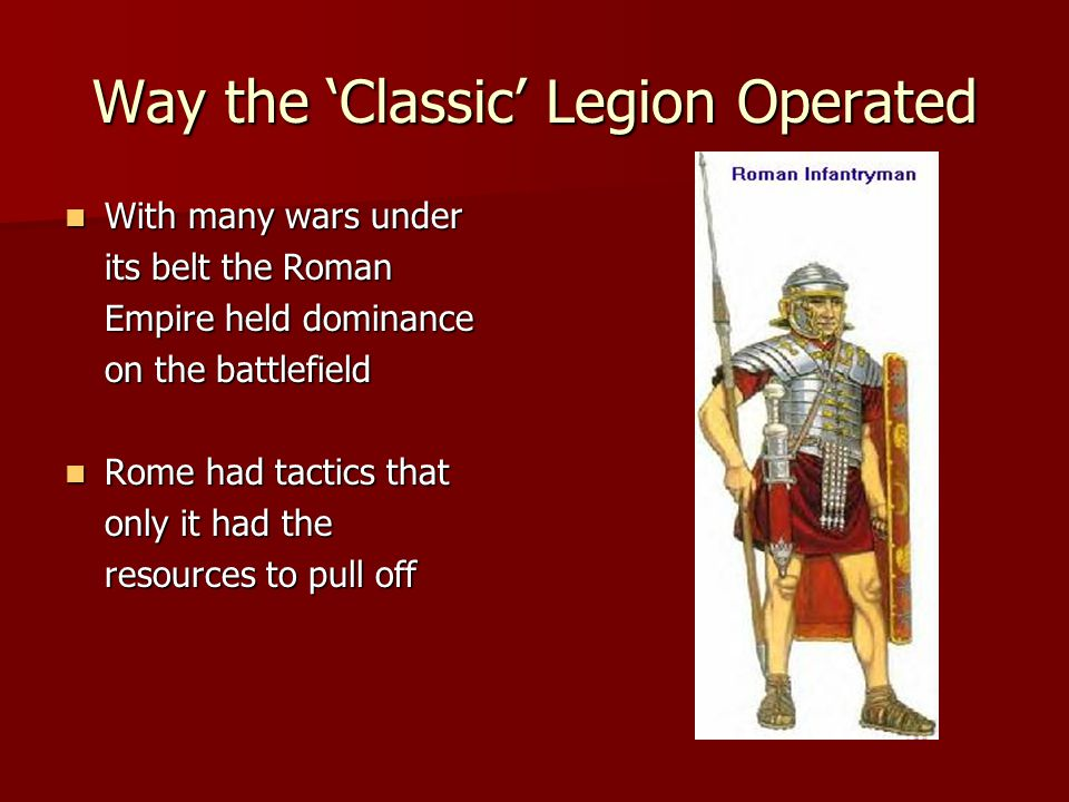 Way the 'Classic' Legion Operated