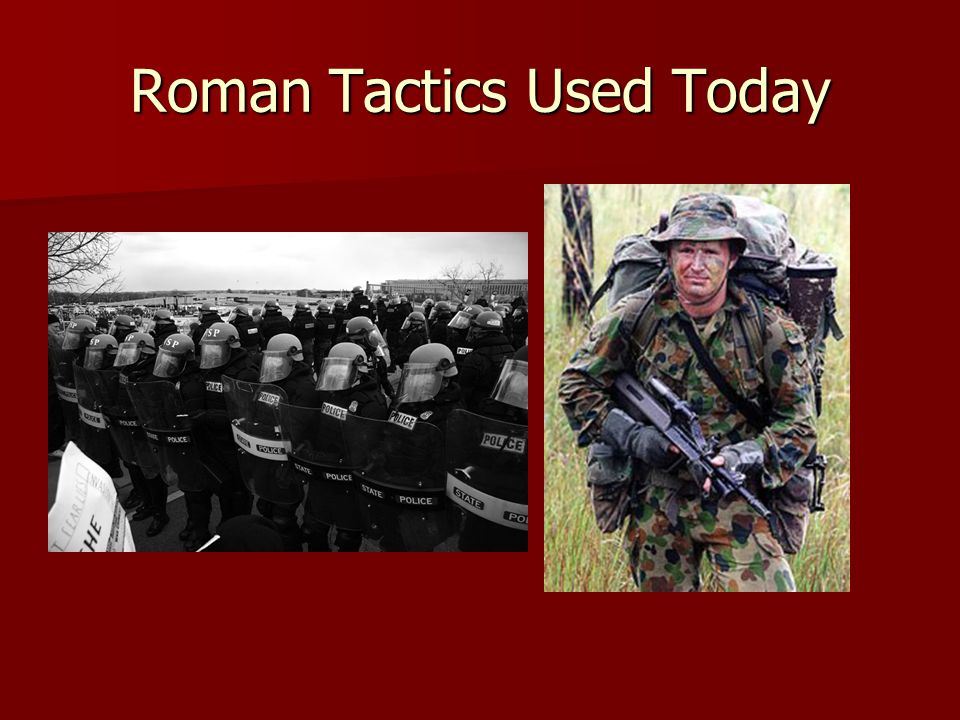 Roman Tactics Used Today