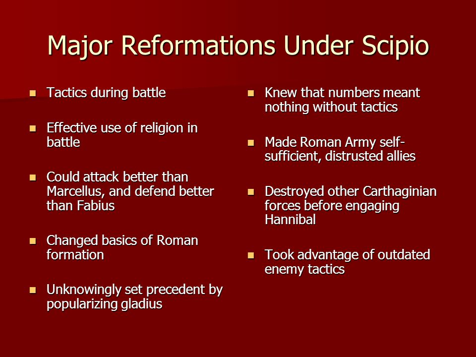 Major Reformations Under Scipio