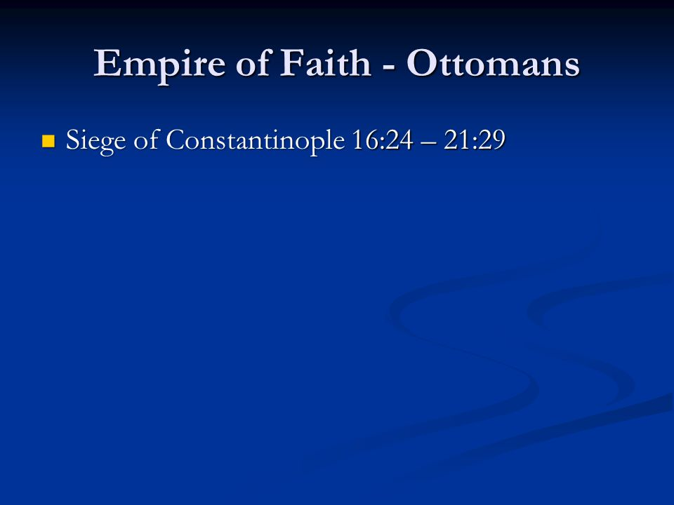 Empire of Faith - Ottomans
