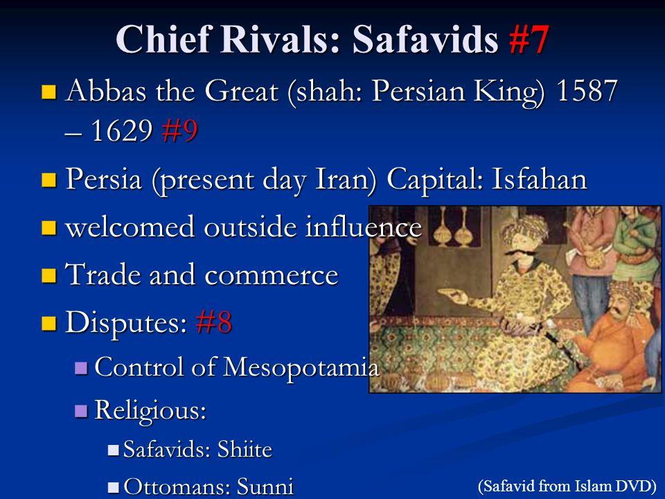 Chief Rivals: Safavids #7
