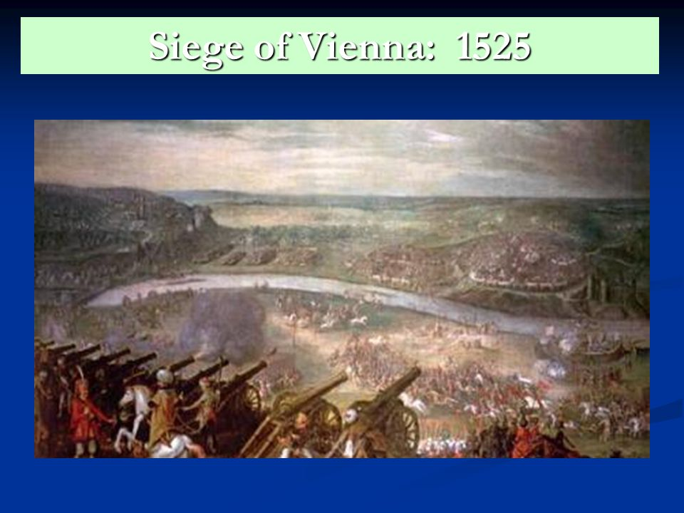 Siege of Vienna: 1525