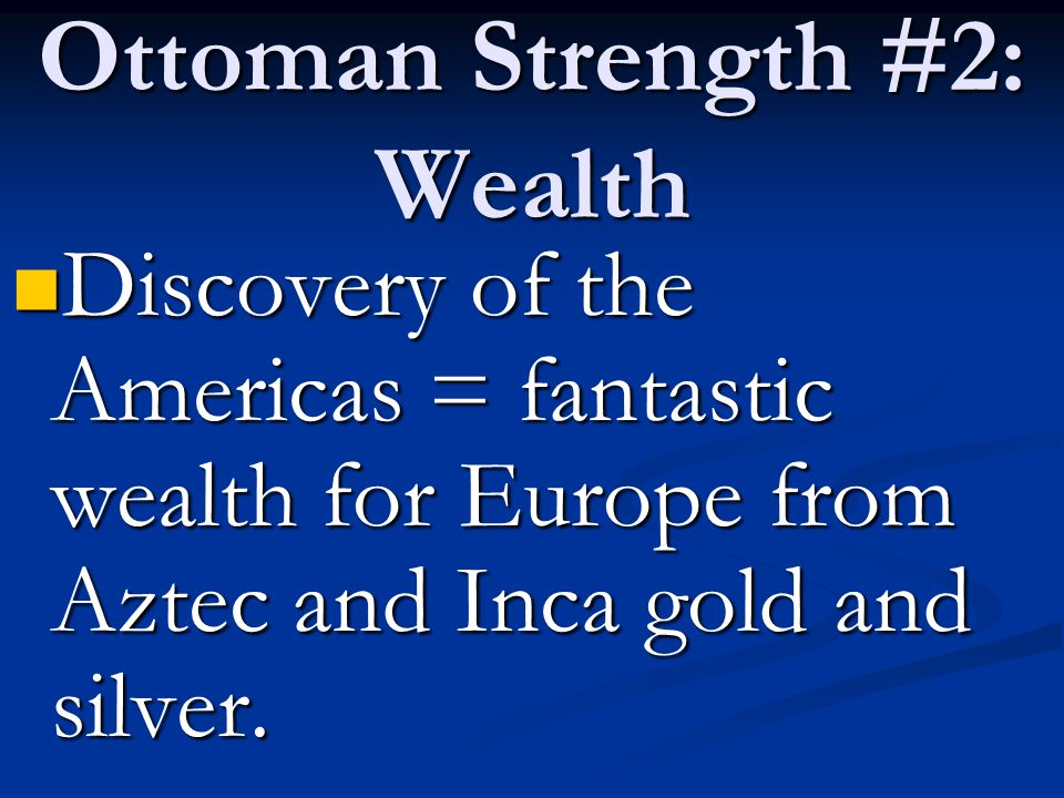 Ottoman Strength #2: Wealth