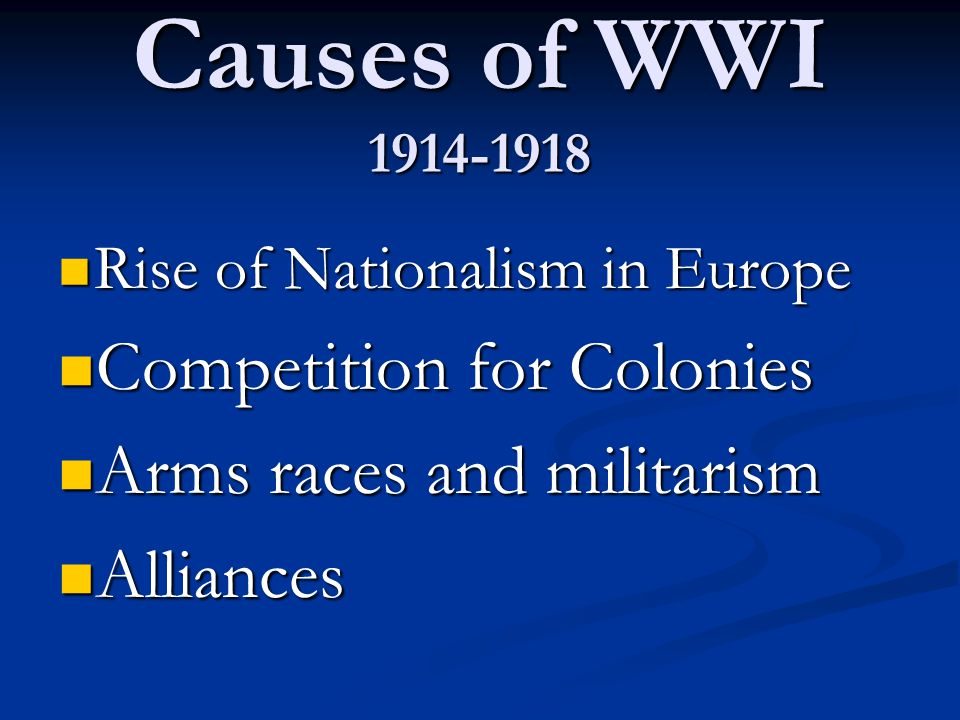 Causes of WWI 1914-1918 Competition for Colonies