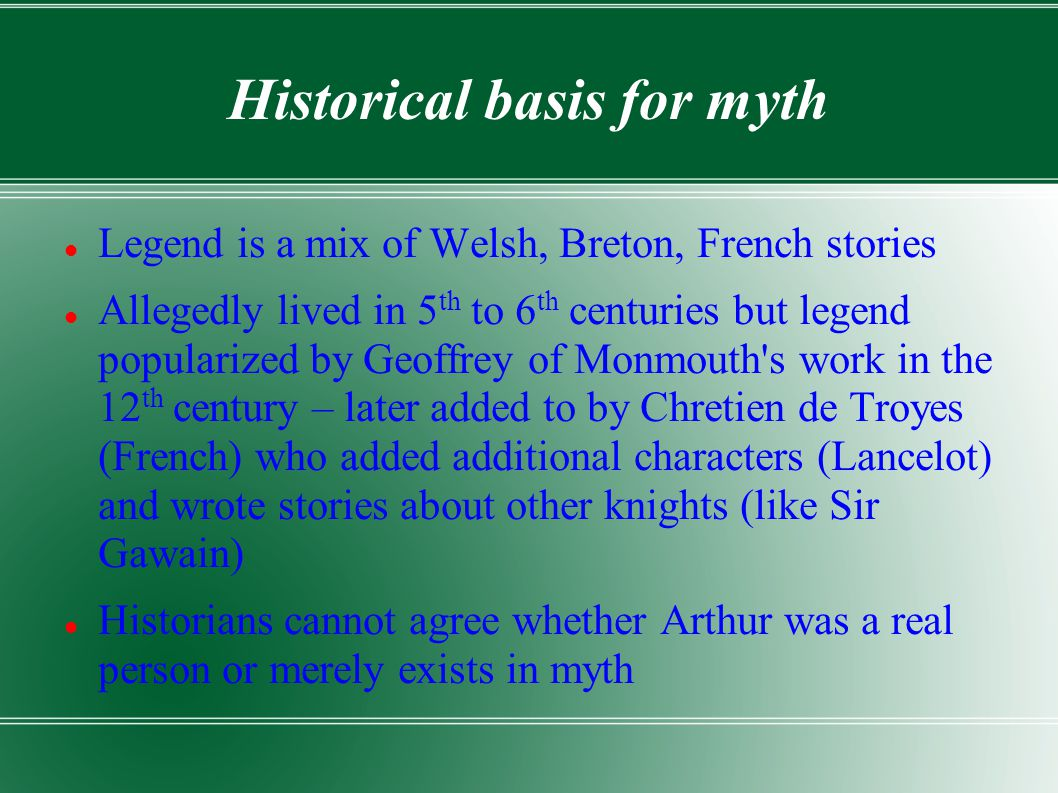 Historical basis for myth