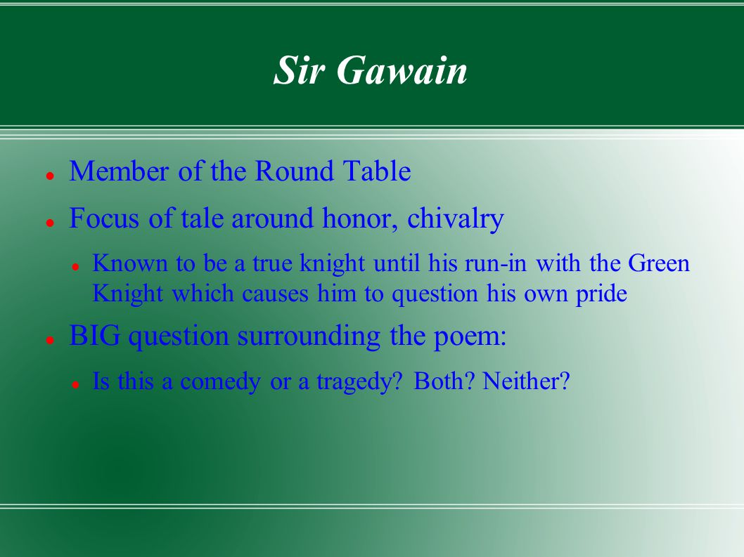 Sir Gawain Member of the Round Table
