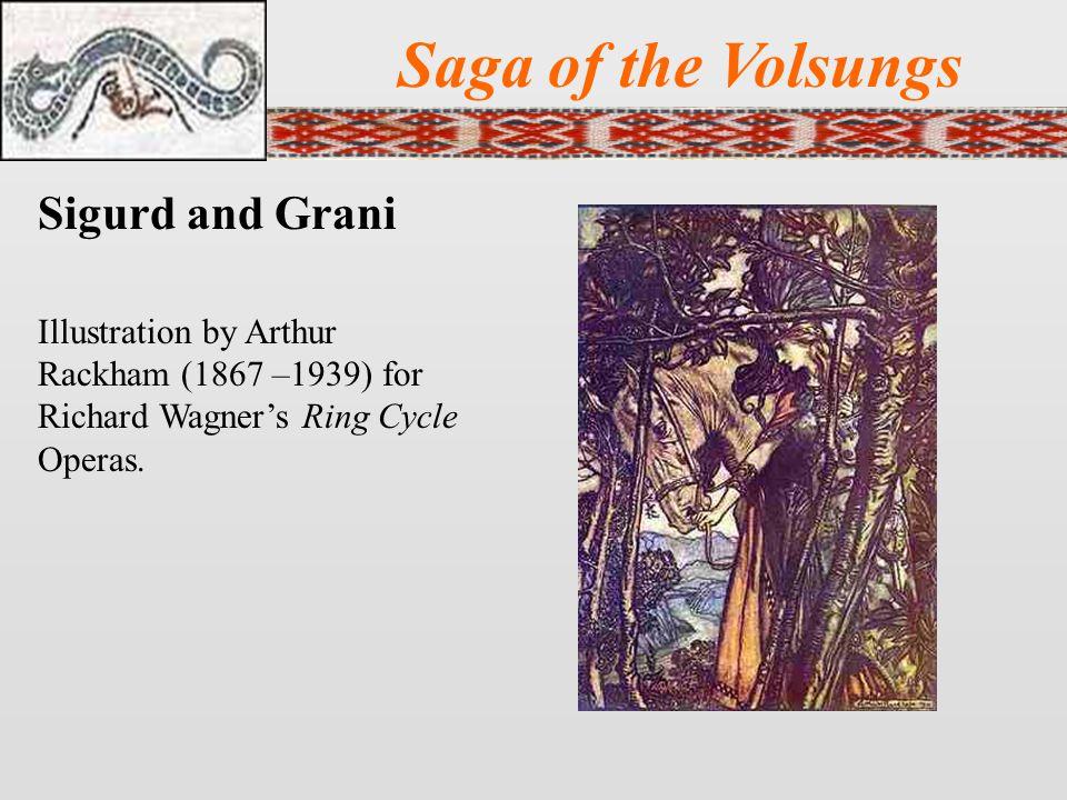 Saga of the Volsungs Sigurd and Grani
