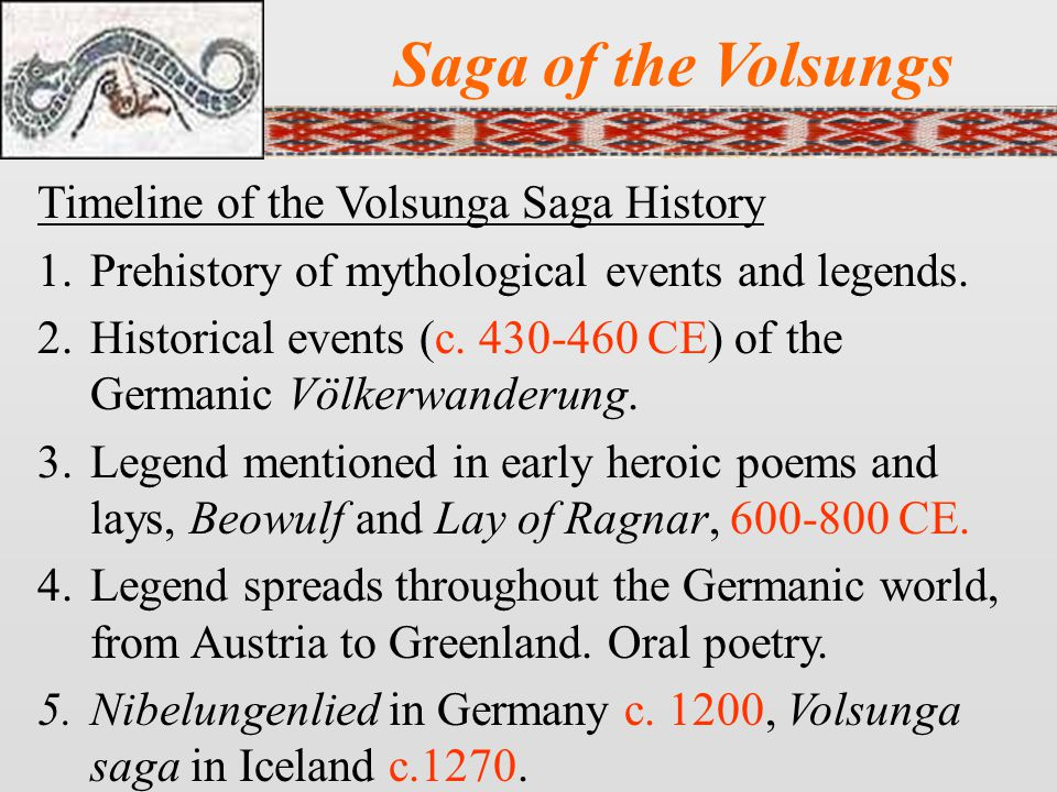 Saga of the Volsungs Timeline of the Volsunga Saga History