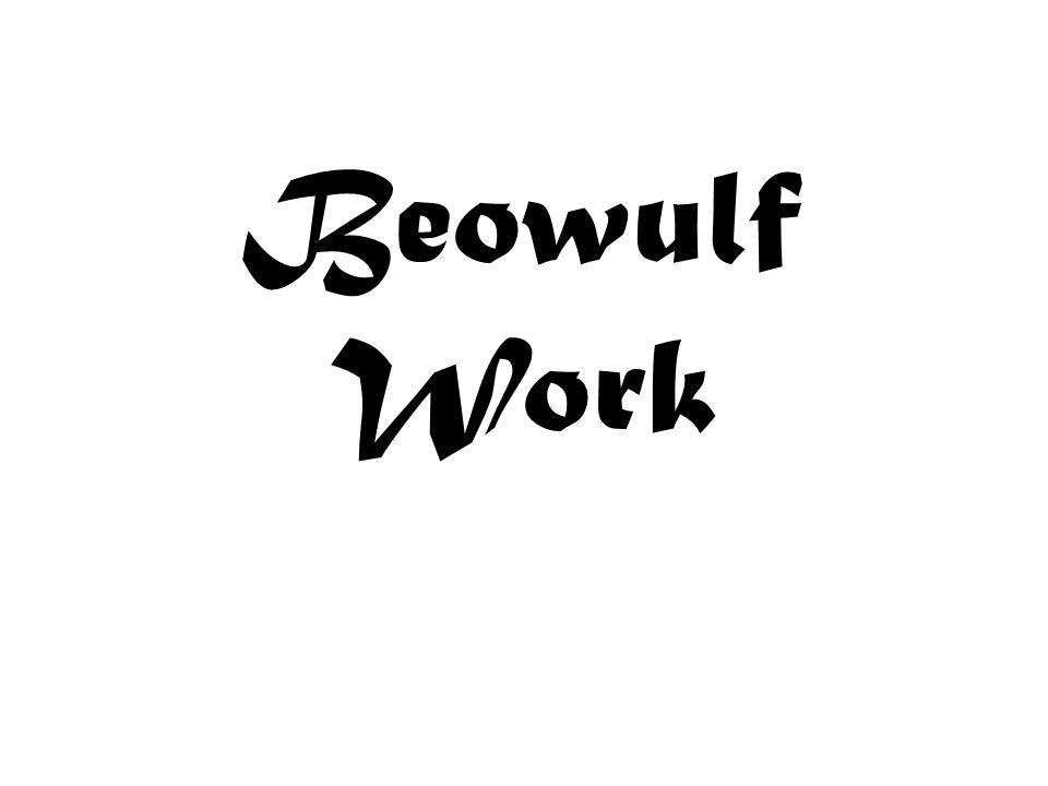 Beowulf Work