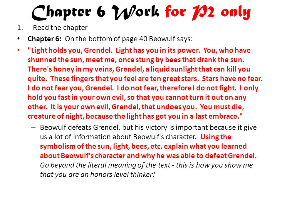 Chapter 6 Work for P2 only Read the chapter