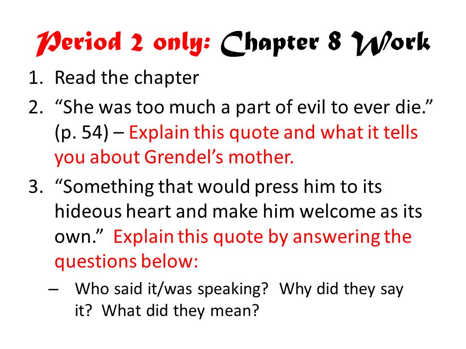Period 2 only: Chapter 8 Work