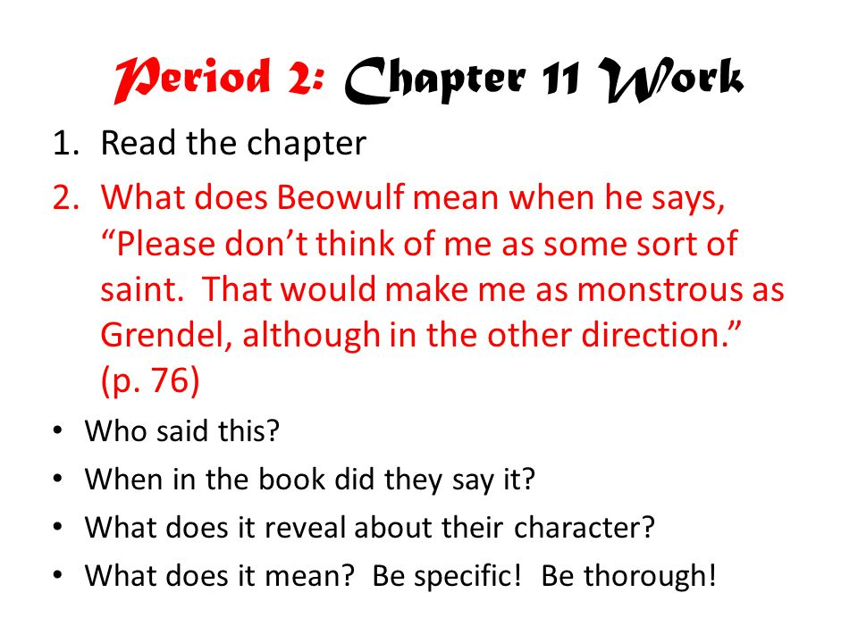 Period 2: Chapter 11 Work Read the chapter
