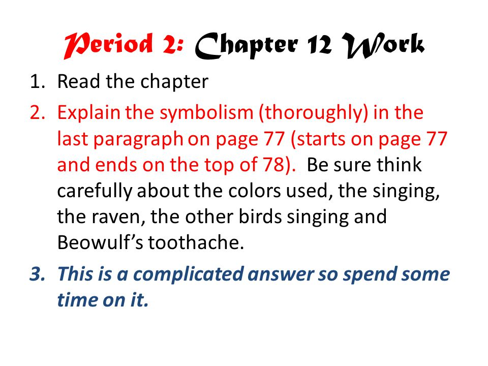 Period 2: Chapter 12 Work Read the chapter
