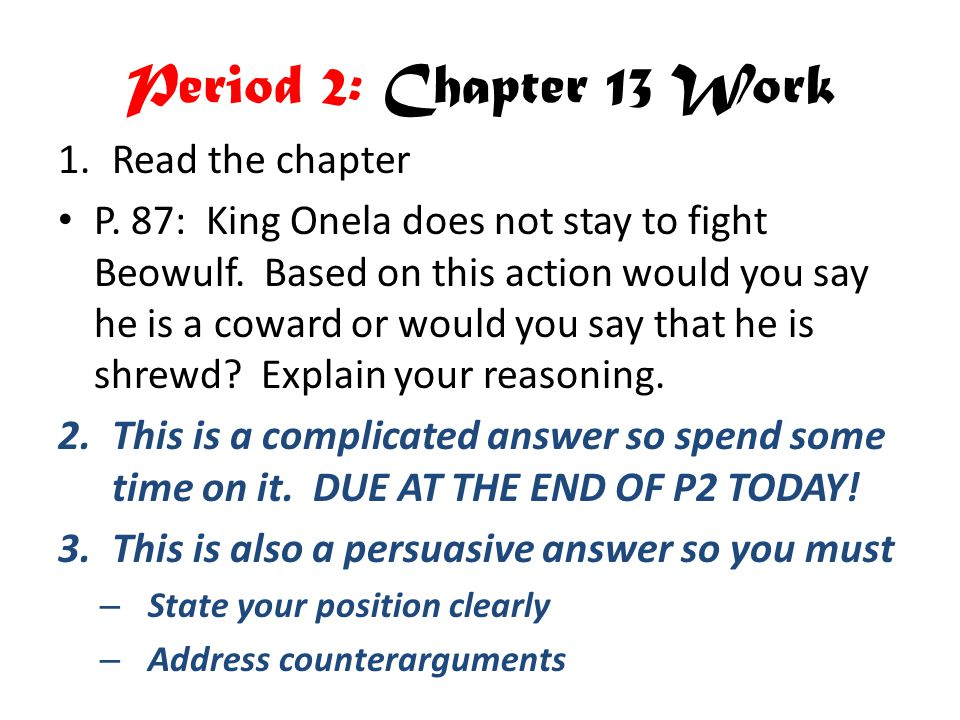 Period 2: Chapter 13 Work Read the chapter