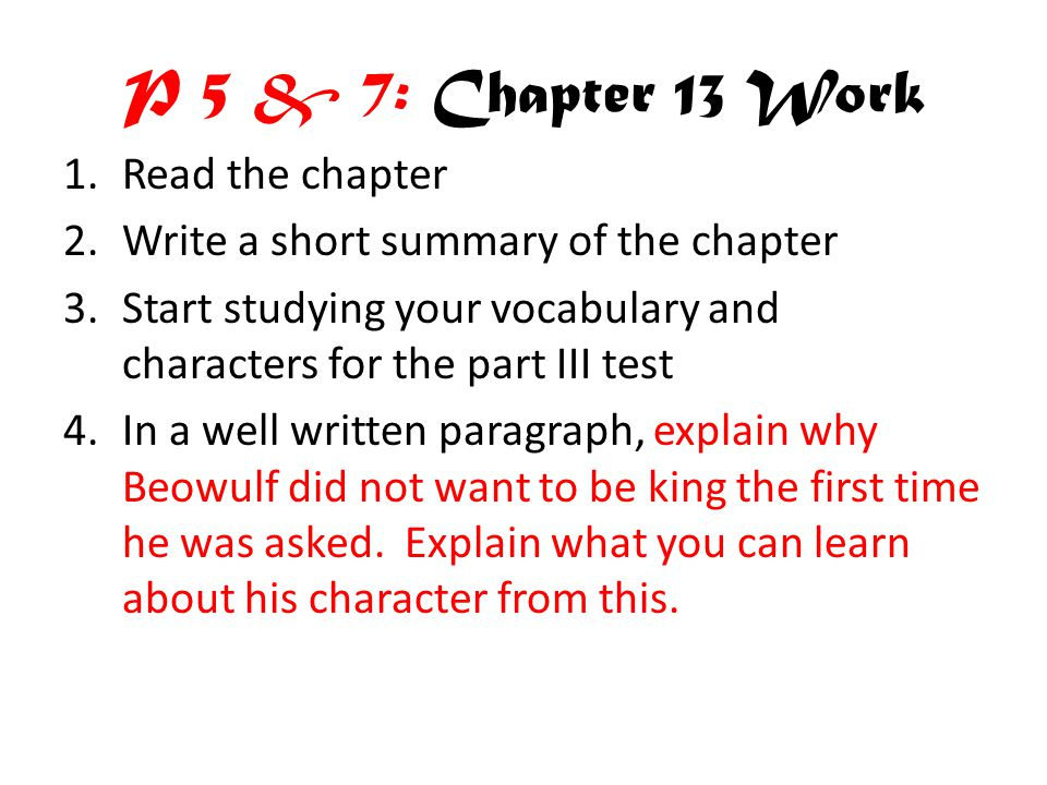 P 5 & 7: Chapter 13 Work Read the chapter