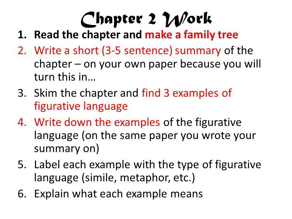 Chapter 2 Work Read the chapter and make a family tree