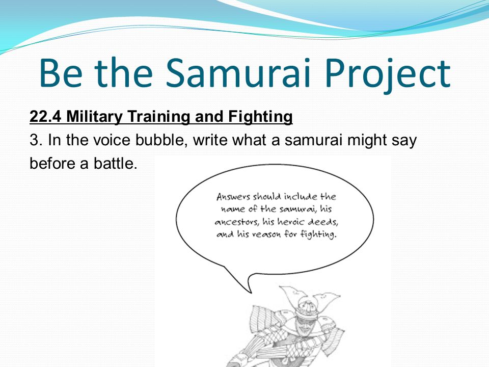 Be the Samurai Project 22.4 Military Training and Fighting 3.