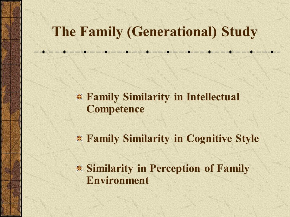 The Family (Generational) Study