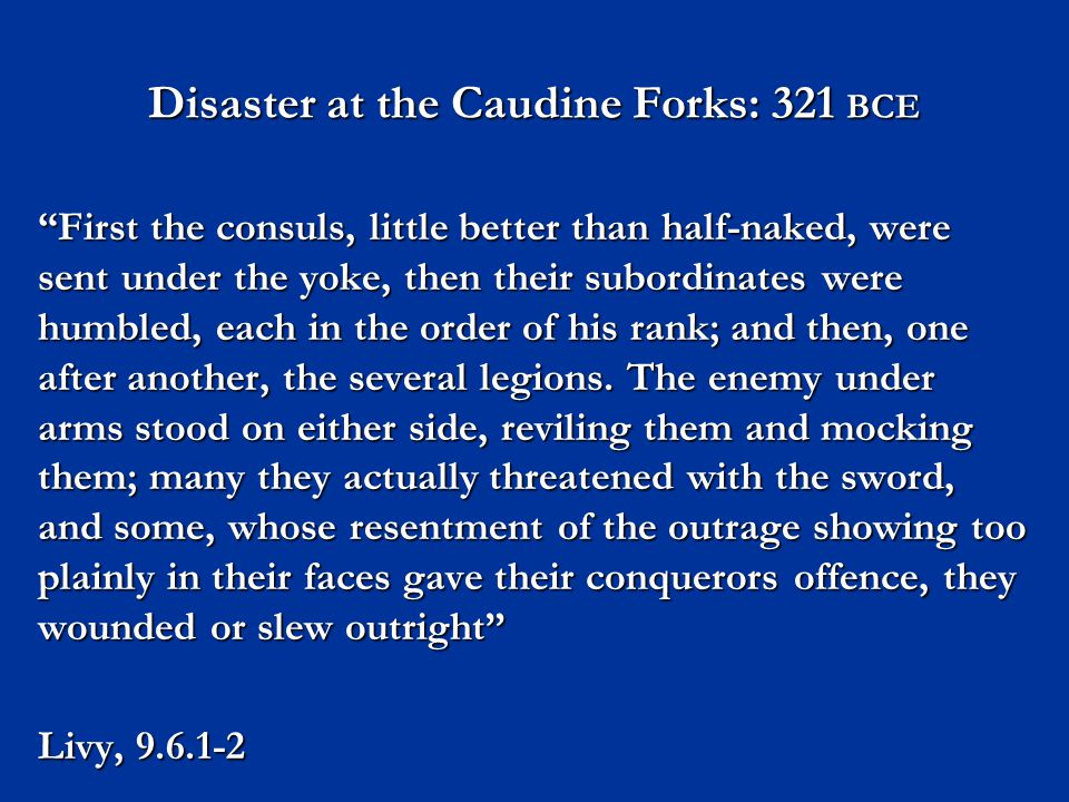 Disaster at the Caudine Forks: 321 BCE