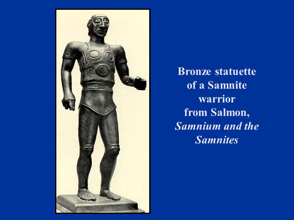 Bronze statuette of a Samnite warrior from Salmon, Samnium and the Samnites