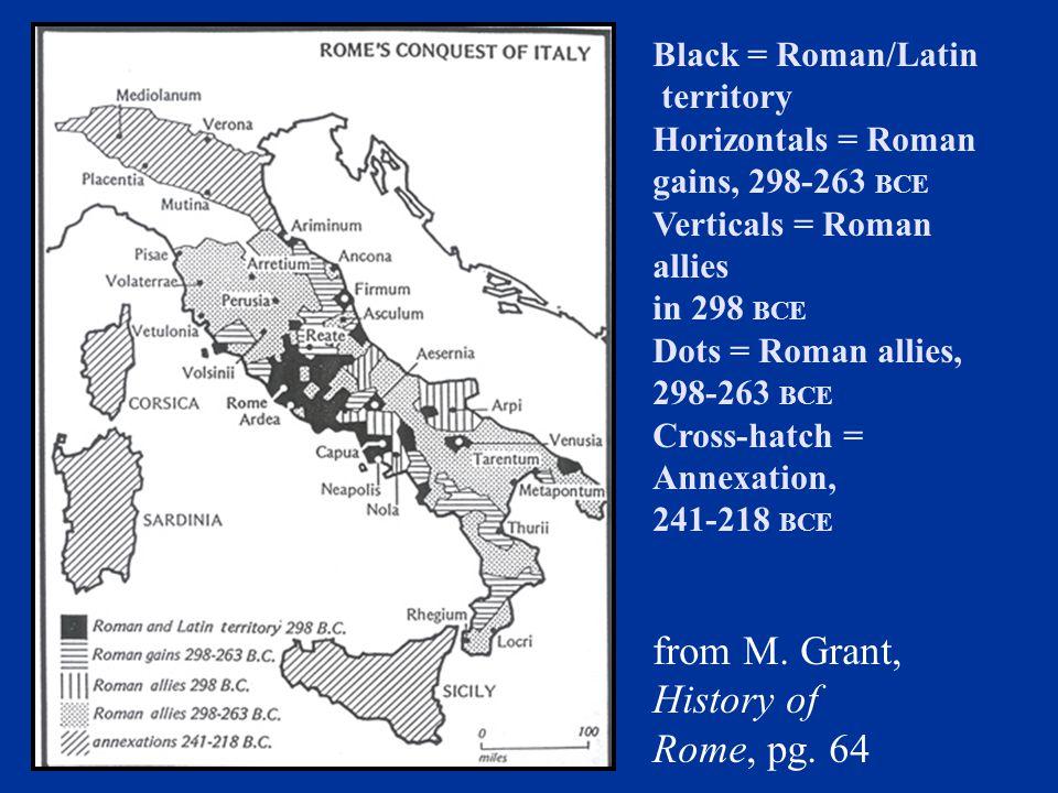 from M. Grant, History of Rome, pg. 64 Black = Roman/Latin territory