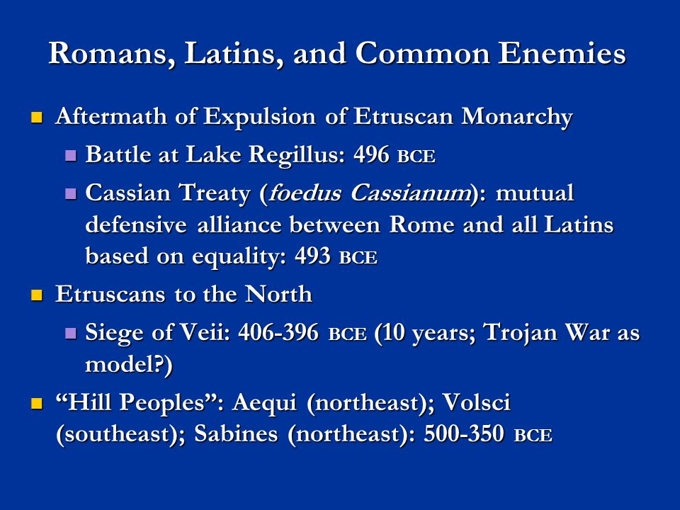 Romans, Latins, and Common Enemies