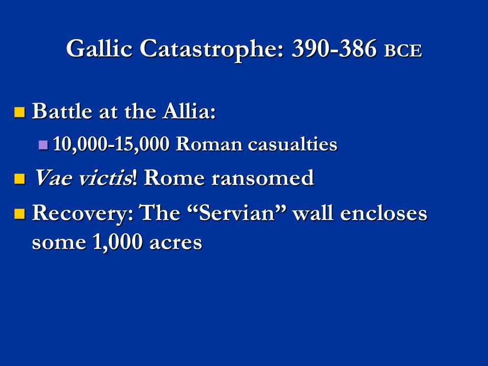 Gallic Catastrophe: 390-386 BCE