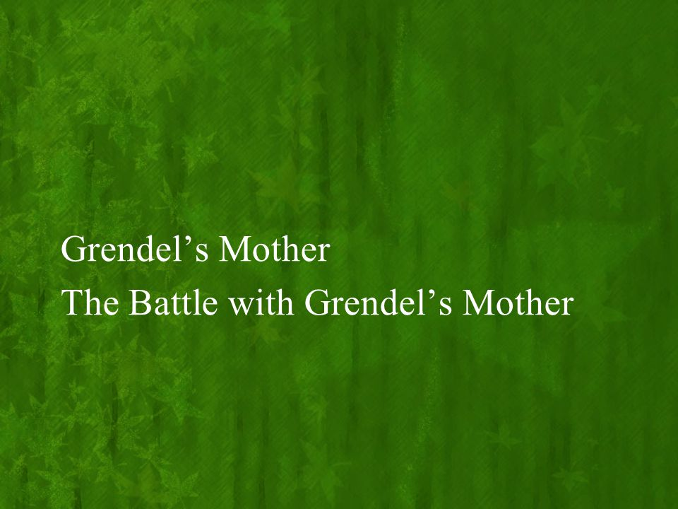 Grendel's Mother The Battle with Grendel's Mother