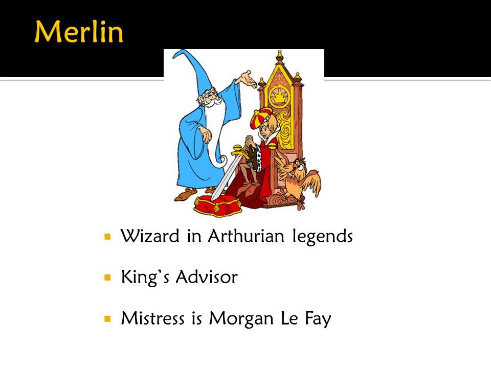 Merlin Wizard in Arthurian legends King's Advisor