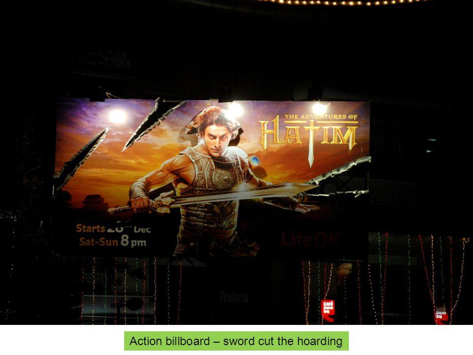 Action billboard – sword cut the hoarding