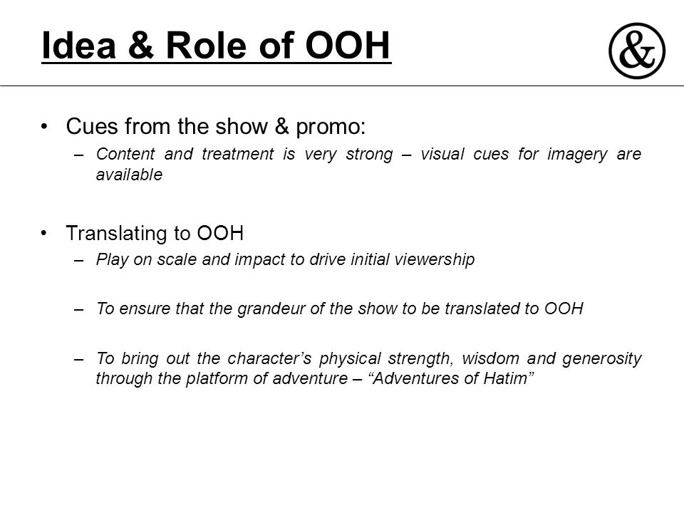 Idea & Role of OOH Cues from the show & promo: Translating to OOH