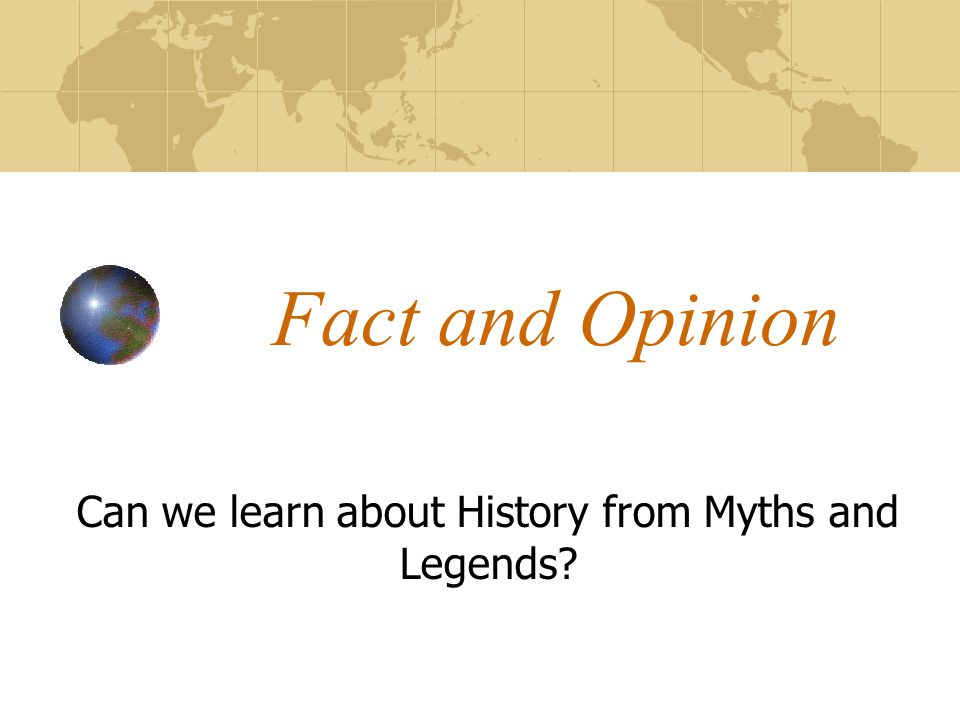 Can we learn about History from Myths and Legends