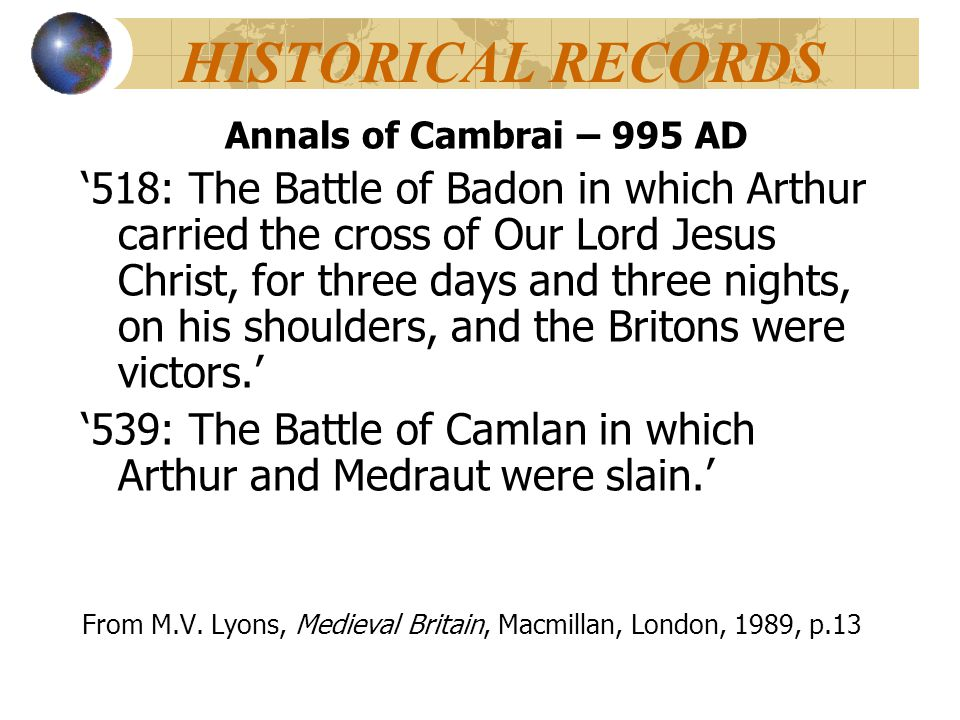 HISTORICAL RECORDS Annals of Cambrai – 995 AD.