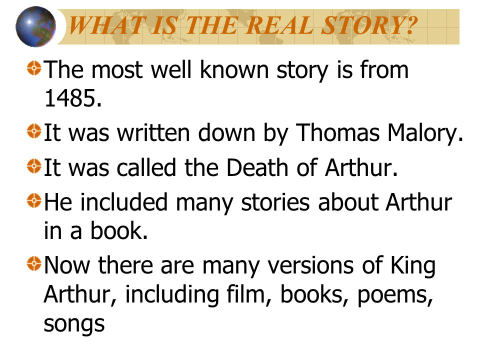 WHAT IS THE REAL STORY The most well known story is from 1485.