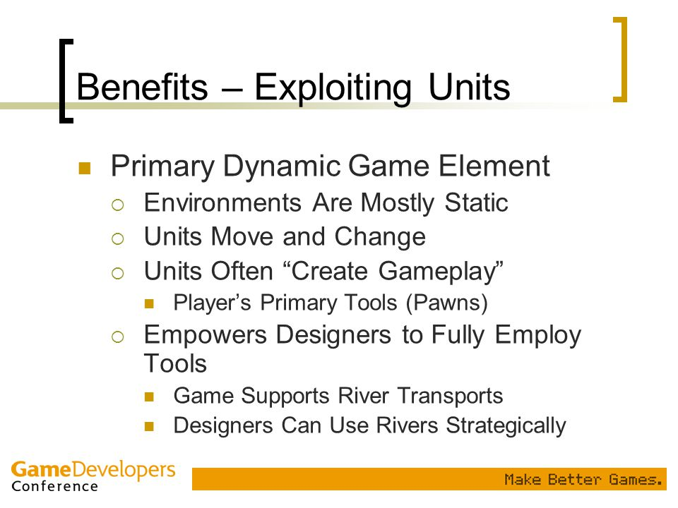 Benefits – Exploiting Units