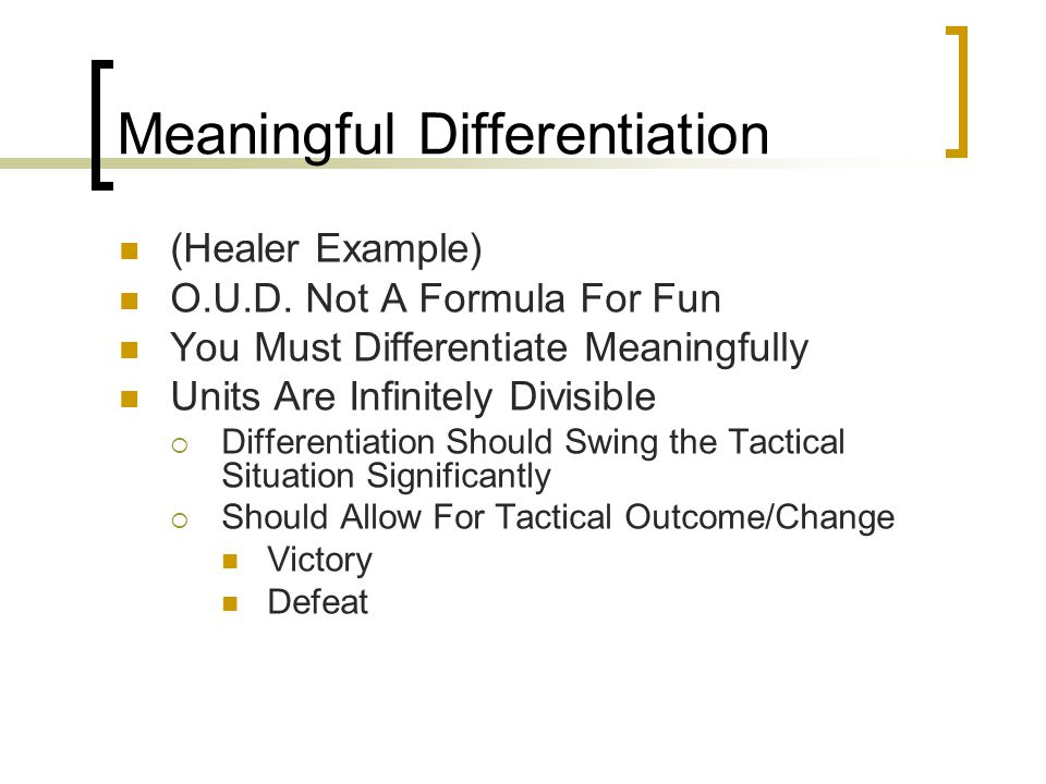 Meaningful Differentiation