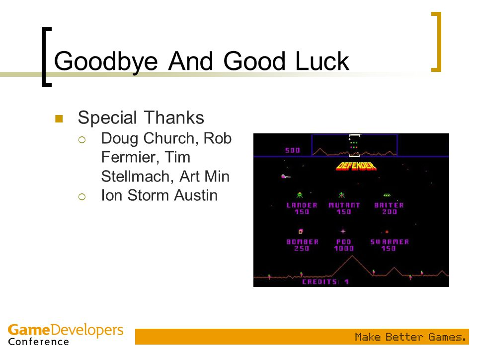 Goodbye And Good Luck Special Thanks