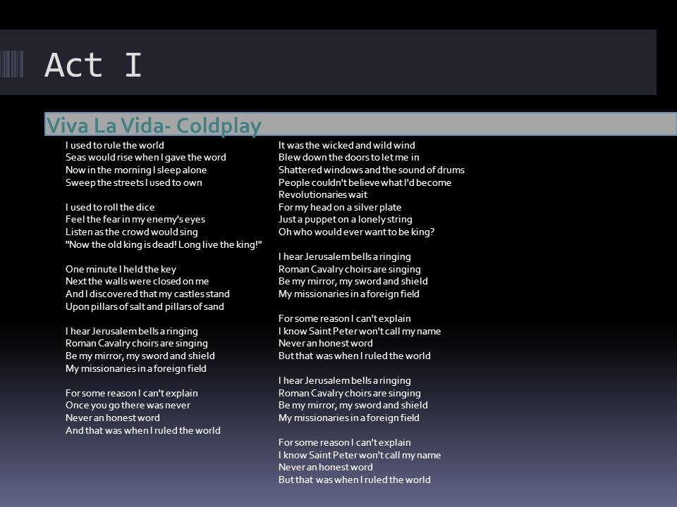 Act I Viva La Vida- Coldplay
