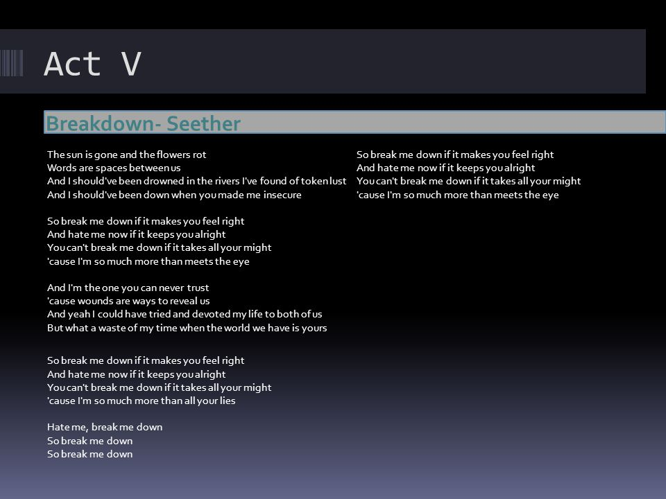 Act V Breakdown- Seether