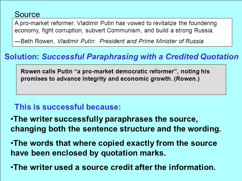Solution: Successful Paraphrasing with a Credited Quotation