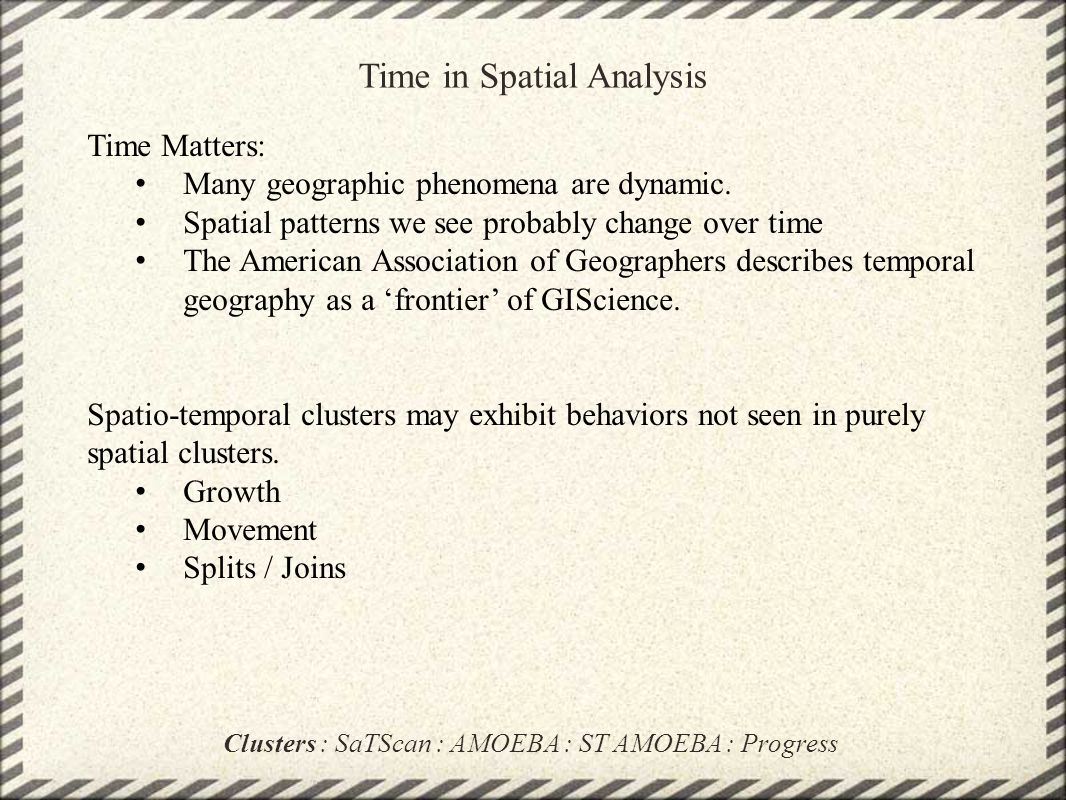 Time in Spatial Analysis